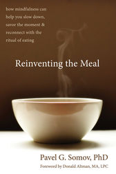 Reinventing the Meal by Pavel G Somov