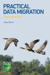 Practical Data Migration by Johny Morris