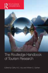 The Routledge Handbook of Tourism Research by Cathy H.C. Hsu
