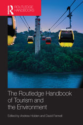 The Routledge Handbook of Tourism and the Environment by Andrew Holden