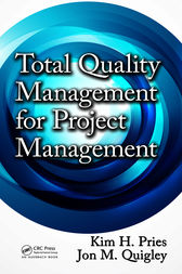 Total Quality Management for Project Management by Kim H. Pries