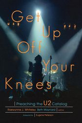 Get Up Off Your Knees by Raewynne Whiteley
