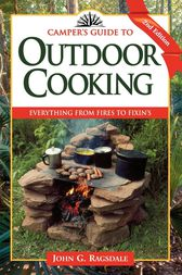 Camper's Guide to Outdoor Cooking by John G. Ragsdale