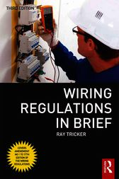 Wiring Regulations in Brief by Ray Tricker