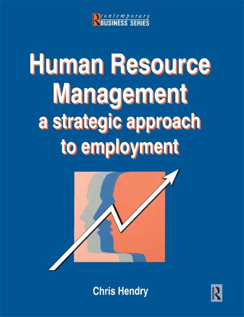 Download Ebook Human Resource Management by Chris Hendry Pdf