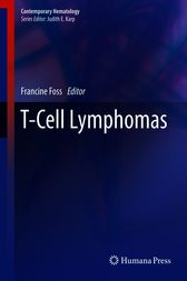 T-Cell Lymphomas by Francine Foss