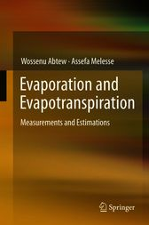 Evaporation and Evapotranspiration by Wossenu Abtew