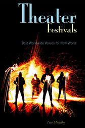 Theater Festivals by Lisa Mulcahy