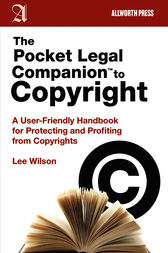The Pocket Legal Companion to Copyright by Lee Wilson