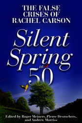 Silent Spring at 50 by Andrew Morriss