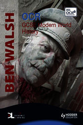 History In Focus: OCR GCSE Modern World History by Ben Walsh