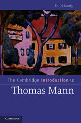The Cambridge Introduction to Thomas Mann by Todd Kontje