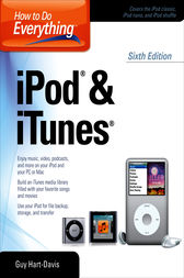 How to Do Everything iPod and iTunes 6/E by Guy Hart-Davis