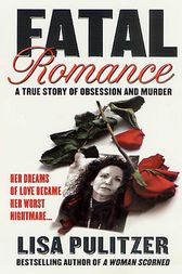 Fatal Romance by Lisa Pulitzer