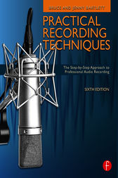 Practical Recording Techniques by Bruce Bartlett