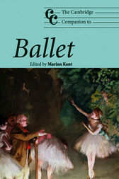 The Cambridge Companion to Ballet by Marion Kant