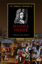 The Cambridge Companion to Daniel Defoe by John Richetti