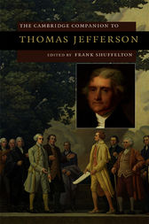 The Cambridge Companion to Thomas Jefferson by Frank Shuffelton