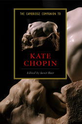 The Cambridge Companion to Kate Chopin by Janet Beer
