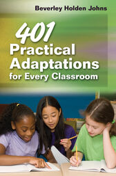 401 Practical Adaptations for Every Classroom by Beverley H. Johns