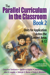 The Parallel Curriculum in the Classroom, Book 2 by Carol Ann Tomlinson