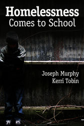 Homelessness Comes to School by Joseph F. Murphy