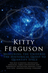 Measuring the Universe by Kitty Ferguson