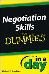Negotiating Skills In a Day For Dummies by Donaldson