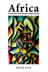 Africa: Continent of Economic Opportunity by David Fick