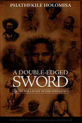 A Double-Edged Sword by Phathekile Holomisa
