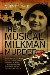 The Musical Milkman Murder by Quentin Falk