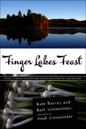 Finger Lakes Feast by Kate Harvey