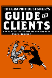 The Graphic Designer's Guide to Clients