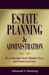 Estate Planning and Administration by Edmund Fleming