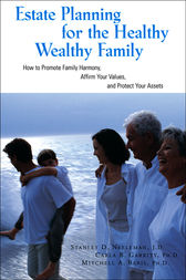 Estate Planning for the Healthy, Wealthy Family by Stanley Neeleman