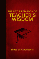 The Little Red Book of Teacher's Wisdom by Dianne Hodges