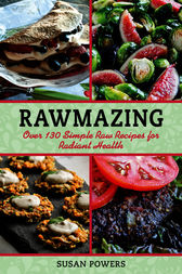 Rawmazing by Susan Powers