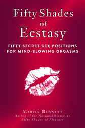 Fifty Shades of Ecstasy by Marisa Bennett