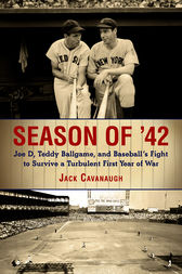 Season of '42 by Jack Cavanaugh