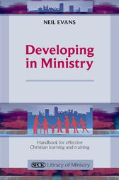 Developing in Ministry by Neil Evans