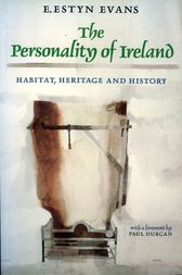 The Personality of Ireland by E. Estyn Evans