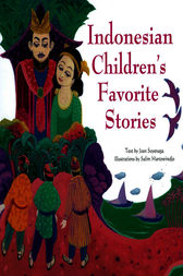 Indonesian Children's Favorite Stories by Joan Suyenaga