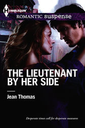 The Lieutenant by Her Side by Jean Thomas