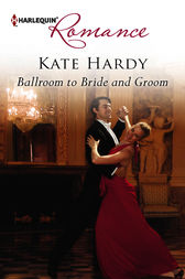 Ballroom to Bride and Groom by Kate Hardy