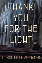 Thank You for the Light by F. Scott Fitzgerald