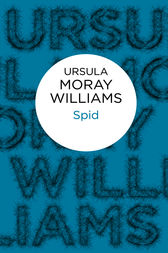 Spid by Ursula Moray Williams