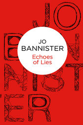 Echoes of Lies by Jo Bannister
