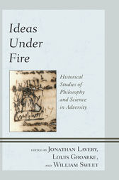 Ideas under Fire by Jonathan Lavery