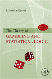 The Theory of Gambling and Statistical Logic by Richard A. Epstein