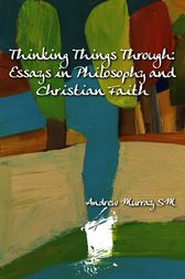 Thinking Things Through by Andrew Murray